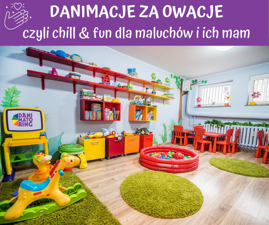 Danimacje Za Owacje - Chill & Fun Dla Maluchów I Ich Mam - Danimatoring.pl zdjęcie nr 1