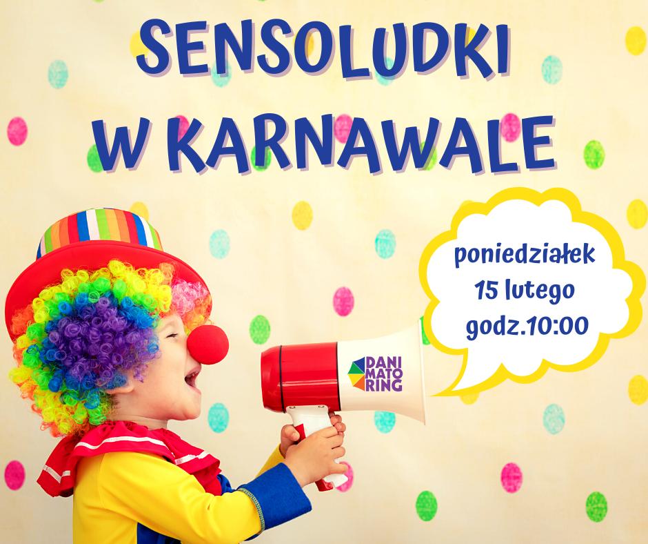 Sensoludki W Karnawale - Taneczno-Muzyczne Spotkanie Dla Najmłodszych | 15.02.2021 - Danimatoring.pl zdjęcie nr 1